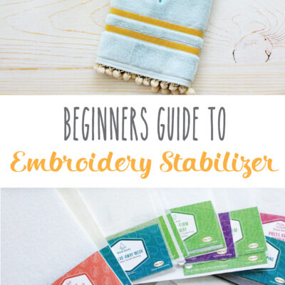 Beginner's Guide to Embroidery Stabilizers