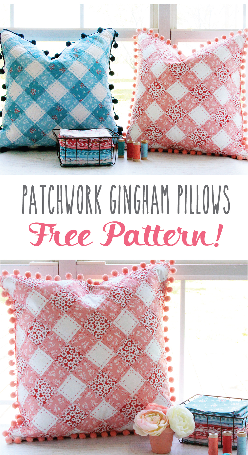 Easy and fun Patchwork Gingham Pillows with Free Pattern!