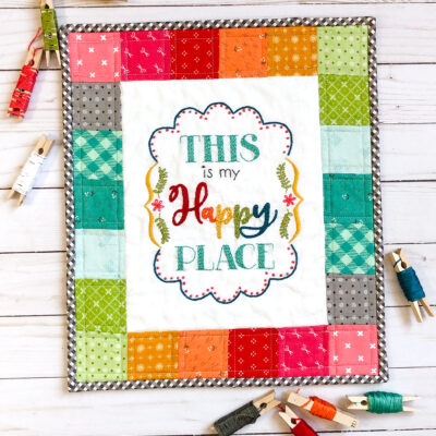 This is my Happy Place Mini Quilt by Ameroonie Designs